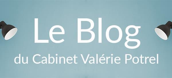 Le Blog du Cabinet Valérie Potrel